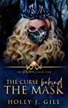 The Curse Behind The Mask