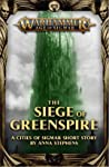 The Siege of Greenspire (Warhammer Age of Sigmar)