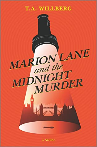Marion Lane and the Midnight Murder: A Novel
