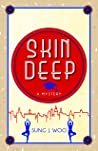 Skin Deep by Sung J. Woo