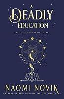 A Deadly Education (The Scholomance, #1)