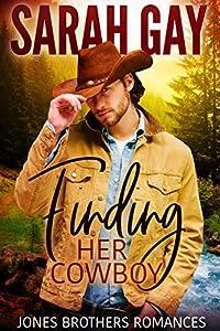 Finding Her Cowboy (Jones Brothers Romances, #1)
