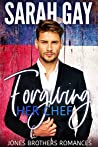 Forgiving Her Chef (Jones Brothers Romances, #2)