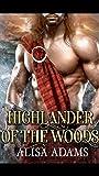 Highlander Of The Woods