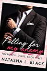 Falling for my Enemy (Forbidden Lovers #3)