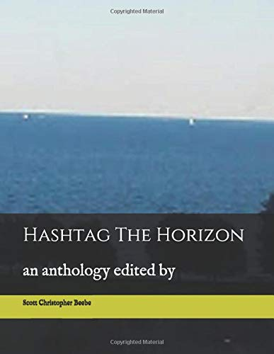 Hashtag The Horizon: an anthology edited by