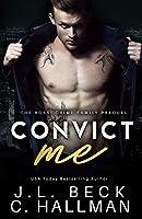 Convict Me (The Rossi Crime Family, #0.5)