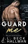 Guard Me (The Rossi Crime Family, #3)