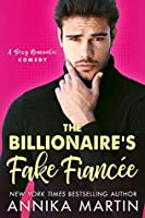 The Billionaire's Fake Fiancée (Billionaires of Manhattan, #4)