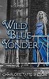 Wild Blue Yonder (Ceruleans #3)