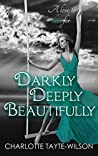 Darkly, Deeply, Beautifully (Ceruleans #5)