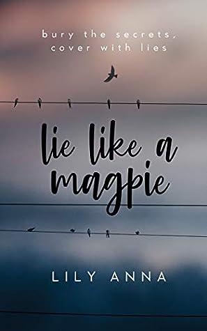 Lie Like a Magpie