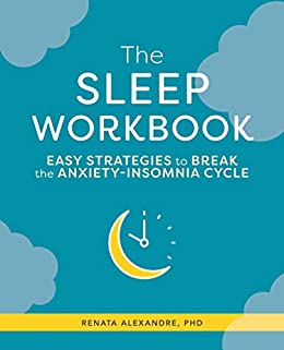 The Sleep Workbook by Renata Alexandre