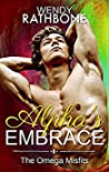 Alpha's Embrace (The Omega Misfits, #3)