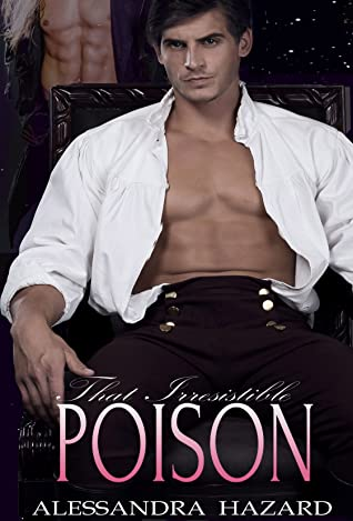 That Irresistible Poison (Calluvia's Royalty, #2)
