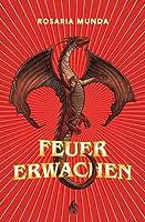Feuererwachen (The Aurelian Cycle, #1)