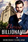 Bossy Billionaire (Lords of Gotham #3)