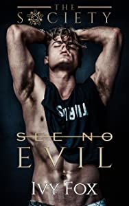 See No Evil (The Society, #1)
