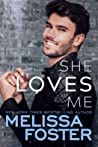 She Loves Me (Harmony Pointe, #3)