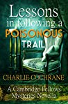 Lessons in Following a Poisonous Trail