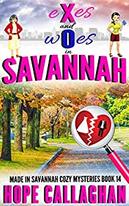 Exes and Woes (Made in Savannah #14)