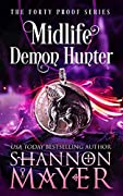 Midlife Demon Hunter (Forty Proof, #3)
