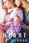 Fight From The Heart (Heart Collection, #4)