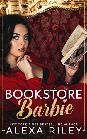 Bookstore Barbie by Alexa Riley