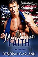 Must Have Faith (The Mallory Family #2)