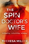 The Spin Doctor's Wife: infidelity, infertility and infamy