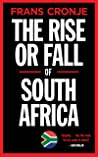 The Rise or Fall of South Africa: Latest scenarios