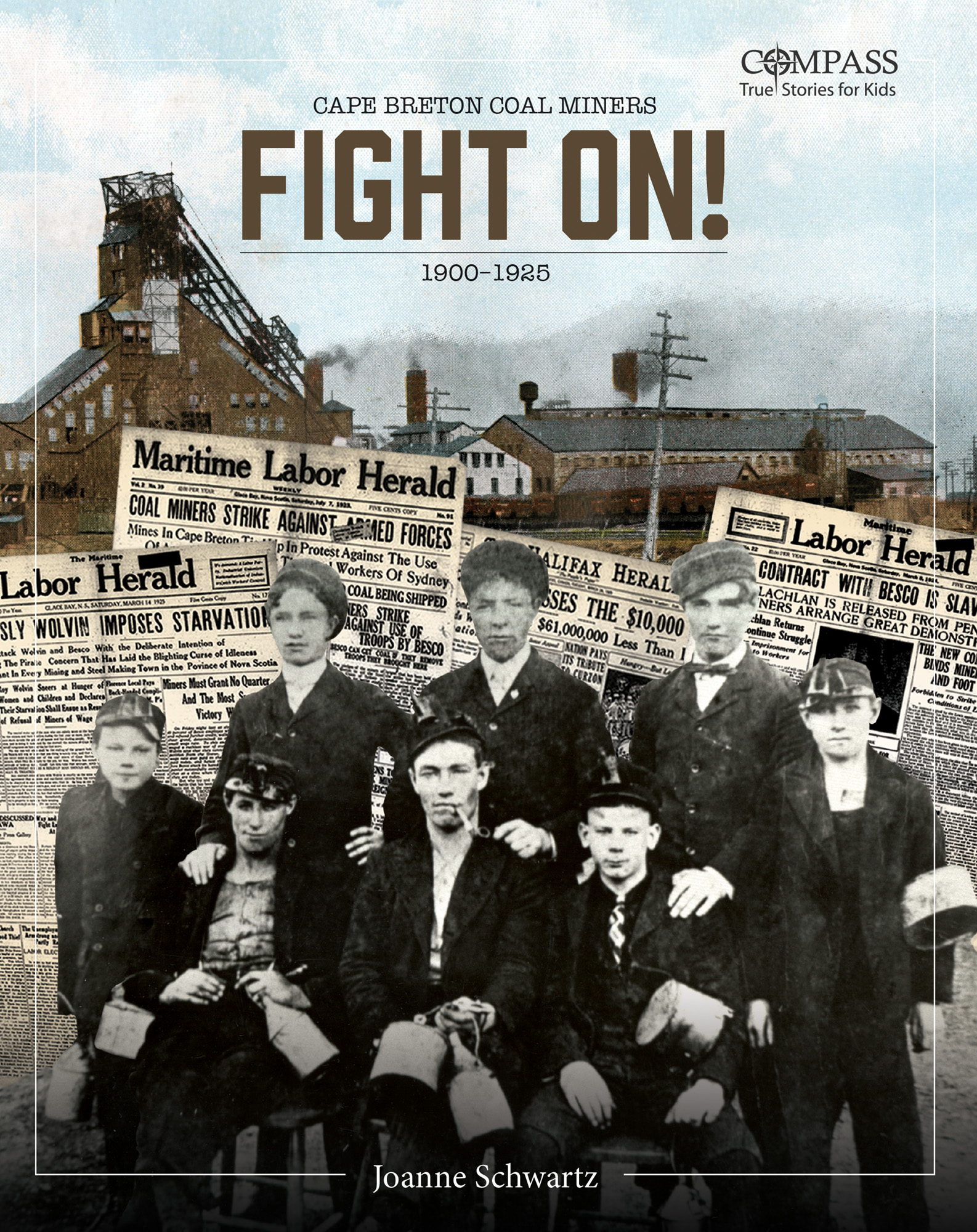 Fight On!: Cape Breton Coal Miners, 1900-1925