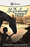 The Mischief Thief  (Rose & Thorne #1)