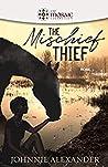 The Mischief Thief  (Rose & Thorne #1)