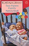 Two-Parent Family by Patricia Knoll
