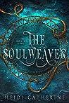 The Soulweaver (Soulweaver #1)