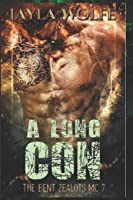 A Long Con (The Bent Zealots MC)