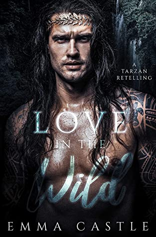 Love in the Wild: A Tarzan Retelling