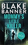 Mommy's Little Killer (Dead Cold Mystery #22)