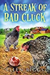 A Streak of Bad Cluck (Bought-the-Farm Mystery #3)