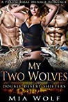 My Two Wolves (Double Desert Shifters,#2)