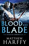 Blood and Blade (The Bernicia Chronicles #3)