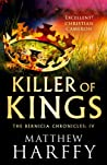 Killer of Kings (The Bernicia Chronicles #4)