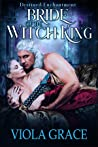 Bride of the Witch King (Destined Enchantments, #2)