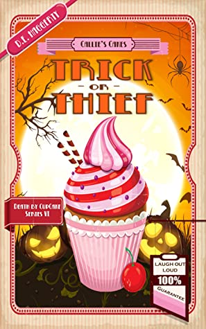 Trick or Thief (Death by Cupcake, #6)