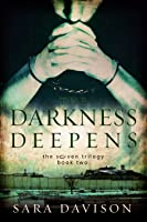 The Darkness Deepens (The Seven Trilogy #2)