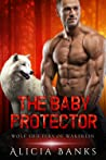 The Baby Protector  (Wolf Shifters of Wakerlin, #3)