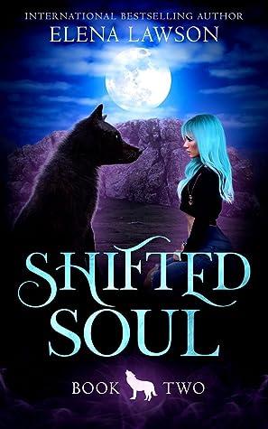 Shifted Soul by Elena Lawson