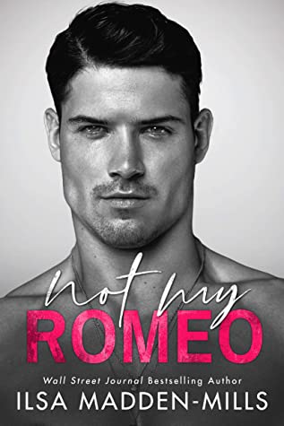 Not My Romeo (The Game Changers, #1)
