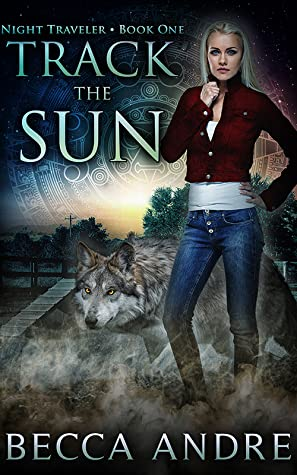 Track the Sun (Night Traveler, #1)